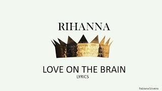 vuclip Love on the brain - Rihanna Lyrics