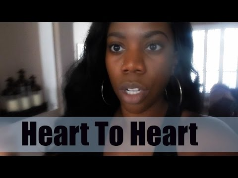 LET'S HAVE A HEART TO HEART | VLOG