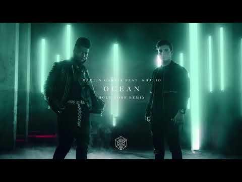 Martin Garrix feat. Khalid - Ocean (Holy Goof Remix)