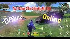 Top 10 Games Offline Online Hay Nhất 2018 || Hack Game Mod TV