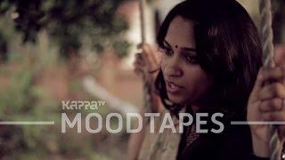 Abhi Nahin Aana - Saritha Mahesh - Moodtapes - Kappa TV