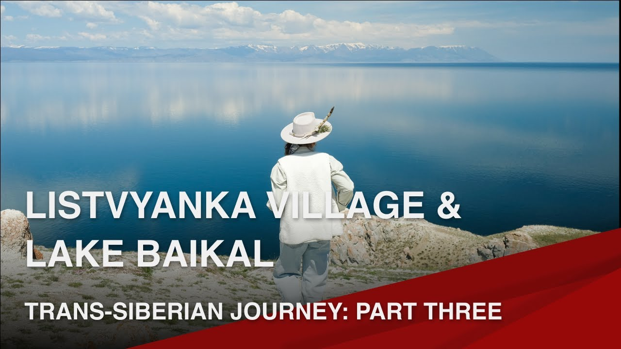 Private tour from Moscow to Irkutsk & Lake Baikal
