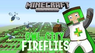 Owl City - Fireflies | ♫ Minecraft Xbox 360 Noteblock Song ♫ |