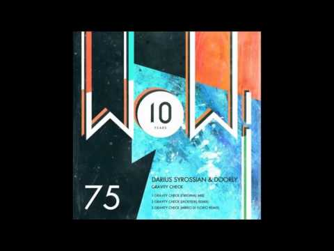 Darius Syrossian, Doorly - Gravity Check (Original Mix)