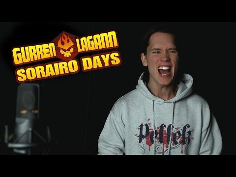 GURREN LAGANN  SORAIRO DAYS Opening 1 天元突破グレンラガン Op 1