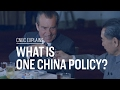 What is One China Policy? | CNBC Explains