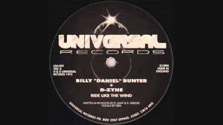"Billy ""Daniel"" Bunter + D-Zyne - Ride Like The Wind (Original 12"" Mix)"