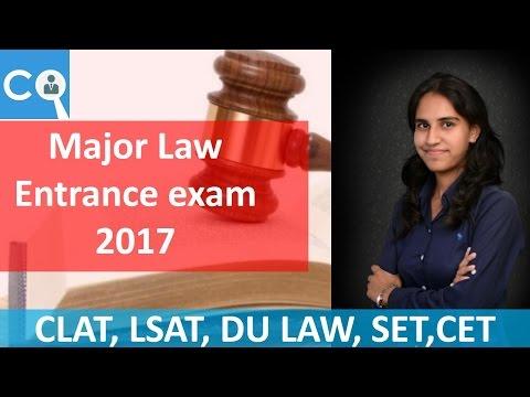 LAW Entrances Exam in INDIA 2017 | CLAT | LSAT | SET