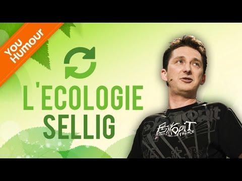 SELLIG - L'écologie