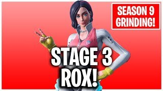 UNLOCKING *STAGE 3* ROX! // LVL 30+ // FORTNITE SEASON 9 GRINDING
