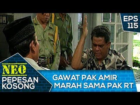 gawat-pak-amir-marah-sama-pak-rt-–-neo-pepesan-kosong-eps-115