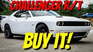 Buy a Challenger R/T! Here's why!