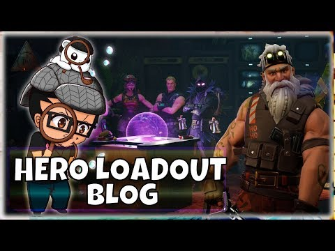 NEW HERO LOADOUT INFO ~ Blog Breakdown - FORTNITE Save The World | PVE