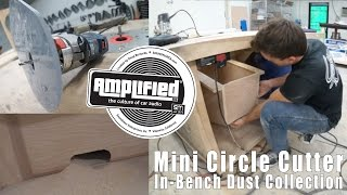 In-bench Dust Collection (part 1), And My Custom Mini Circle Cutter