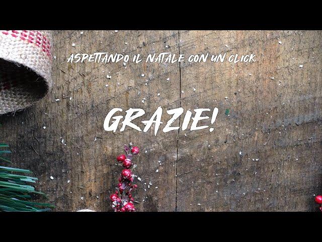 Aspettando il Natale con un click | Grazie! #OneTeam