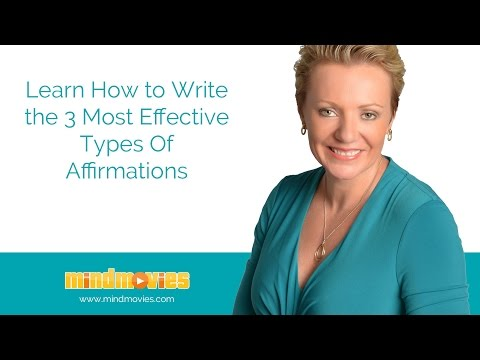 Learn How To Write The Most Effective Types Of Affirmations