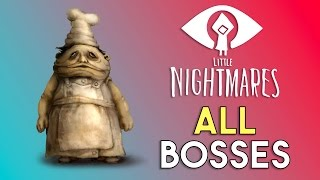 Little Nightmares All Bosses - Fights and Cutscenes