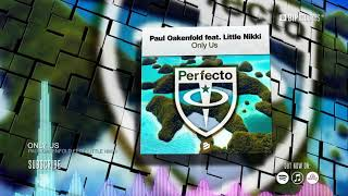 Paul Oakenfold Feat. Little Nikki - Only Us (Official Music Video) (HD) (HQ)
