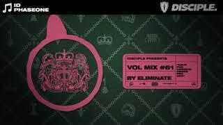 Disciple Vol Mix 61 - Eliminate [FREE DOWNLOAD]