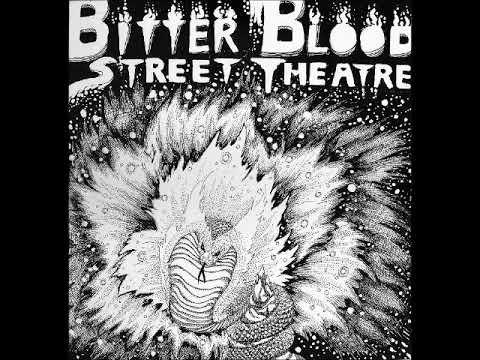 Bitter Blood Street Theatre - Vol.1 (1978) (US, Hard Rock, Psychedelic)