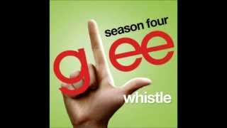 Whistle - Glee cast version (The Warblers) (With Lyrics)