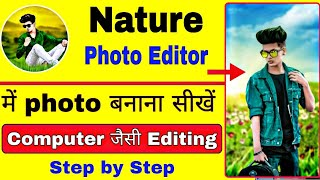 Nature photo editor app | Nature photo editor review | best photo editing app 2020 | image editing screenshot 1