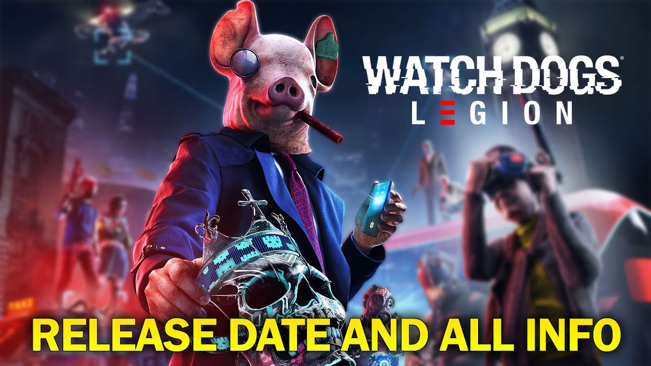 'Watch Dogs: Legion' release time, download size, and Xbox Game ...