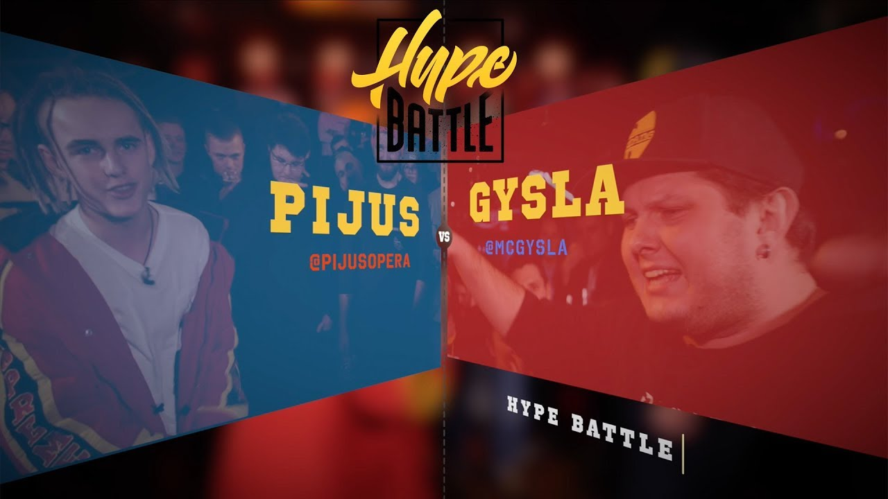 HYPE BATTLE #4 (1 SEZONAS): PIJUS VS GYSLA