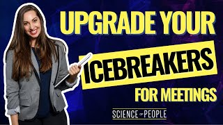 How to Use These 8 Icebreakers to Warm Up Any Meeting