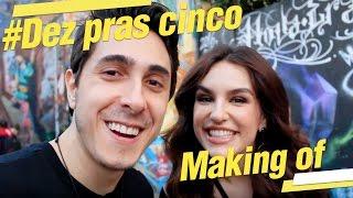 """5inco Minutos - MAKING OF """"DEZ PRAS CINCO"""""""