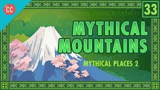 Mythical Mountains: Crash Course World Mythology #33