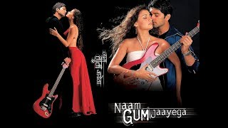 Video Naam Gum Jaayega 2005 || Yash Patel download MP3, 3GP, MP4, WEBM, AVI, FLV Oktober 2018