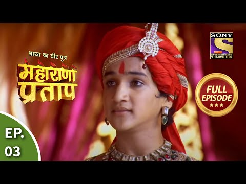 Bharat Ka Veer Putra - Maharana Pratap - Episode 3 - 29th May 2013