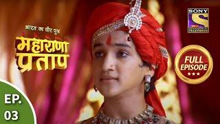 bharat ka veer putra maharana pratap episode 3 29th may 2013