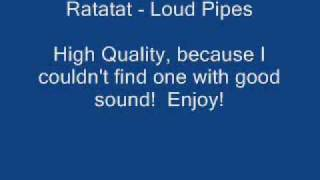 Ratatat - Loud Pipes [HQ]