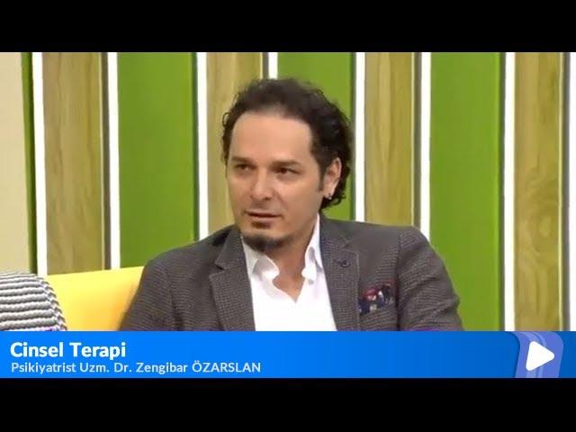 Psikiyatrist Uzm. Dr. Zengibar Özarslan - Cinsel Terapi - Euro D Çook Yaşa