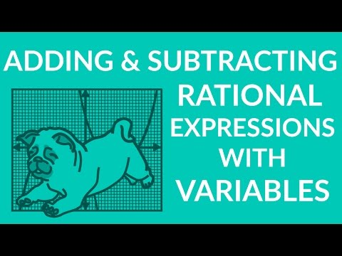 ʕ•ᴥ•ʔ Learn Adding and Subtracting Rational Expressions with Variables: Advanced Example