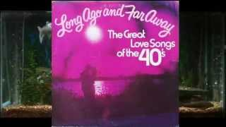 Sunday Monday Or Always = Bing Crosby = The Great Love Songs Of The 40