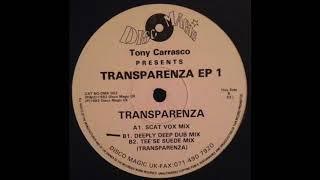 Tony Carrasco - Transparenza (Tee'se Suede Mix)