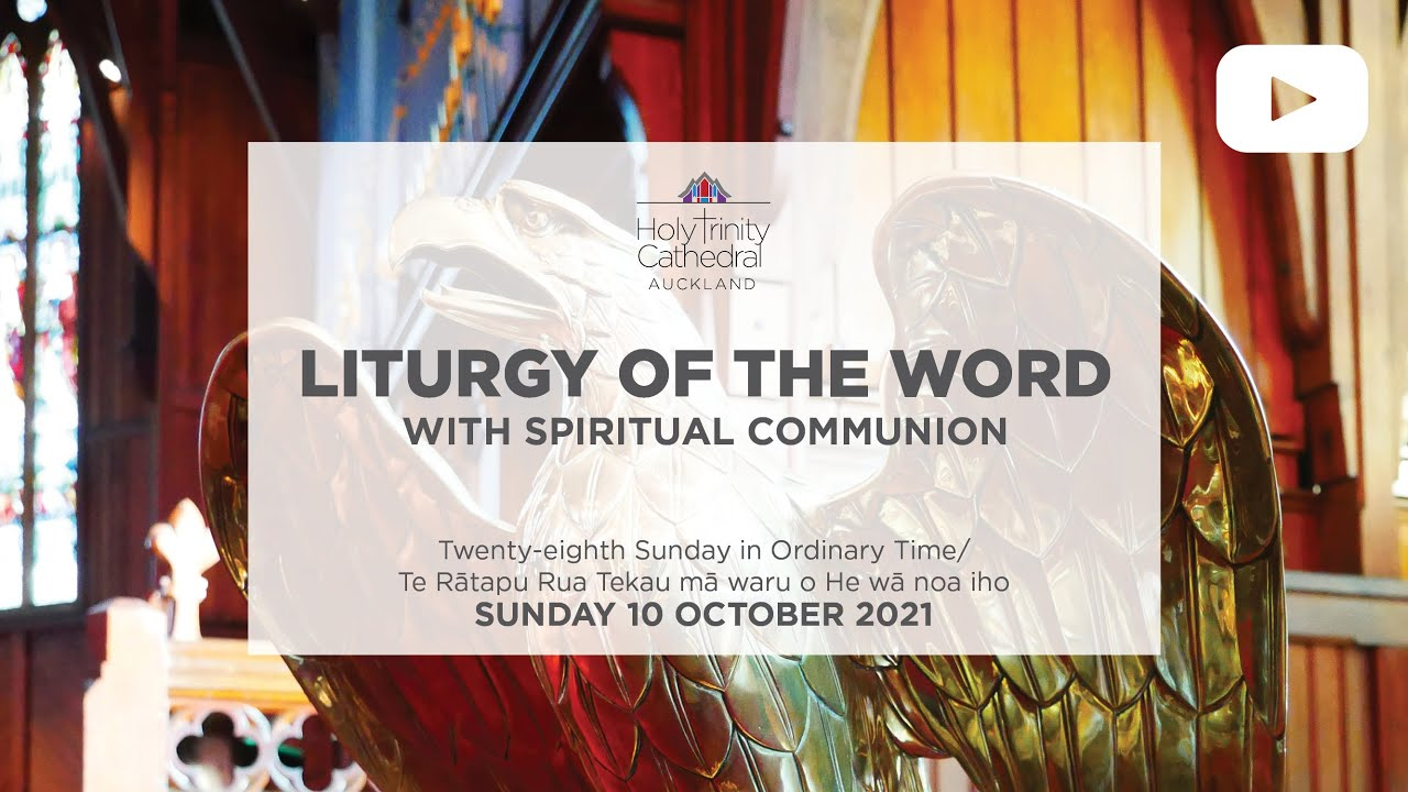 Liturgy of the Word - Sunday 10 October 2021