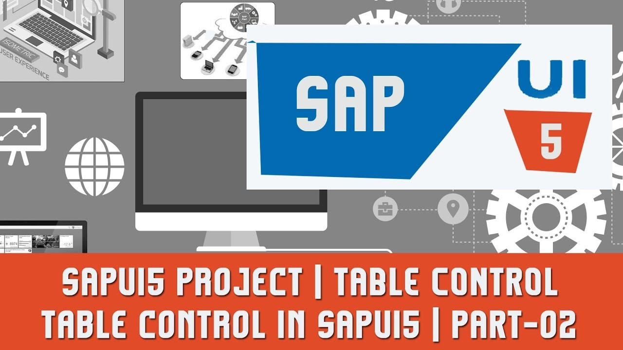SAPUI5 Tutorials | SAPUI5 Project | TABLE CONTROL | Table control in SAPUI5  | PART-02