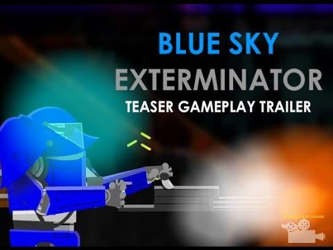 Blue Sky Exterminator - First gameplay trailer (teaser)