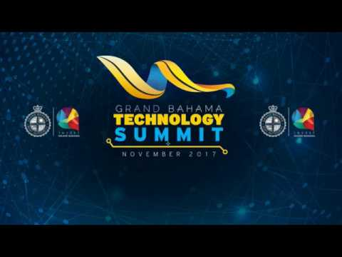 The Grand Bahama Technology Summit ~  Day 1 - Part 01 of 03