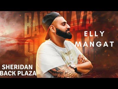 Sheridan Back Plaza (Full Video) Elly Mangat I Rupan Bal I B Karm Khazala I Latest Punjabi Song 2018