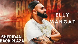 Sheridan Back Plaza (Full Video) Elly Mangat I Rupan Bal I B Karm Khazala I Latest Punjabi Song 2018 thumbnail