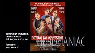GOTOWI NA WSZYSTKO  EXTERMINATOR - RECENZJA FILMU