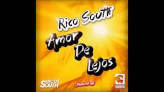 Baixar Rico south - amor de lejos (praia del sol remix)