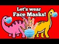 Let's Wear Face Masks! | Protect Your Children From Coronavirus (COVID-19)