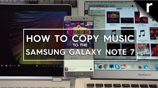 How to copy music and more to Samsung's Galaxy Note 7