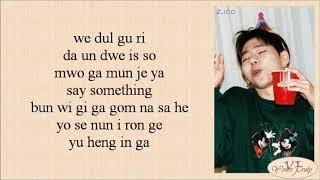 Download lagu ZICO (지코) - Any Song (아무노래) Easy Lyrics